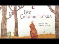 Oso Cazamariposas - Susanna Isern - Cuentos infantiles - YouTube