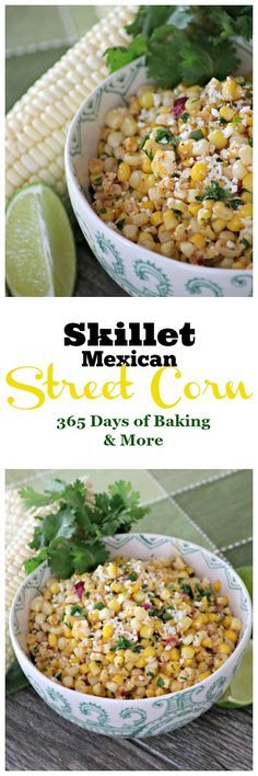 Corn, cilantro, cayenne, lime, Cotija cheese and more make this Skillet Mexican Street Corn from Mary Younkin's (Barefeet in the Kitchen) The Weeknight Dinner Cookbook an irresistible side dish.