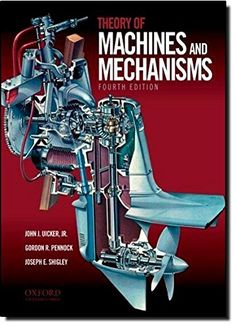 Theory of Machines and Mechanisms by John Uicker, Gordon Pennock and Joseph Shigley A book which provides a text for the complete study. Mechatronics Engineering, Electrical Engineering Books, Mechanical Engineering Design, Chemical Engineering, Mechanical Design, Ex Machina, Fiction And Nonfiction, Great Books, Physics