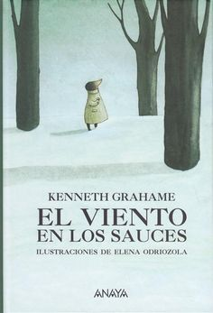 +9 El viento en los sauces. Kenneth Grahame