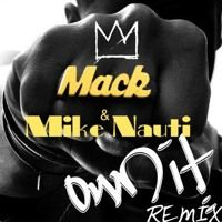 Are you tired of listening to same old boring Hip Hop tracks then log in to SoundCloud and listen to this   enchantic trackMack Wilds Feat. Mike Nauti - OWN IT by Mike Nauti.