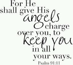 (Angels) Are they not all ministering spirits, sent forth to minister for them who shall be heirs of salvation?  Hebrews 1:14