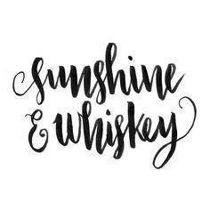 SUNSHINE & WHISKEY Art Print