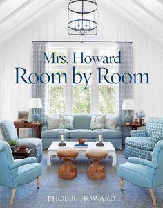 Mrs. Howard Room by Room