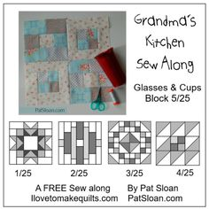 FREE Block 5/25 Grandma's Kitchen Sew Along with Pat + weekly deals - Pat Sloan's I Love To Make Quilts