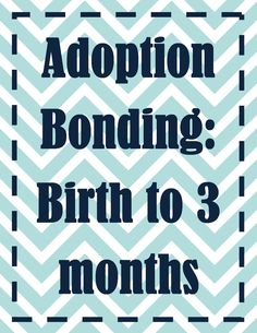Since bonding is a term that describes a caregiver's attachment level to a child, it's really the adoptive parent that needs to bond with a new baby—not the other way around. When you're adopting a child who is 0-3 months old, she'll naturally become attached to you through your daily parenting and living activities. That means you'll need to work on your bond toward her using certain techniques and activities that strengthen your relationship together.