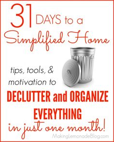 Declutter and Organize EVERYTHING Challenge: Tips, Tools, & Motivation to organize your entire home in 31 days, start to finish. Love the quick ideas and all the support, start today and your home will be decluttered and organized in a month!
