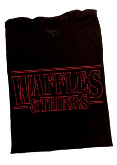 """""""Waffles & Things"""" black shirt for fans of Stranger Things"""