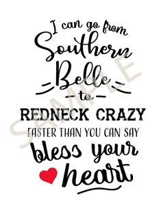 Southern svg Funny Southern Saying SVG files Funny Southern Sayings, Southern Quotes, Funny Quotes, Life Quotes, Son Quotes, Baby Quotes, Family Quotes, Alphabet, Country Girl Quotes