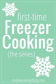 This series will give you tips and tricks to fill your freezer, and simplify the process.