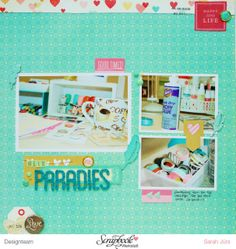 #papercraft #scrapbook #layout  Mein Paradies - von Sarah