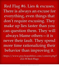 Red Flag #6. Lies & excuses.