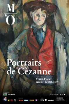 """June opening of the exhibition """"Portraits by Cézanne"""". Musée d'Orsay, May 2017 National Gallery Of Art, Museum Poster, Art Museum, Art Exhibition Posters, Art Posters, Paul Cezanne, Graphic Design Posters, Poster Designs, Paris Shows"""