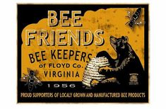 Vintage Bee & Beehives - Bee Decor — The Beehive Shoppe Hives And Honey, Honey Bees, Vintage Food Labels, Bee Pictures, Bee Painting, Bee Do, I Love Bees, Vintage Bee, Bee Cards