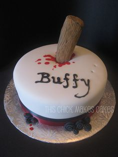 Buffy the Vampire Slayer Cake. This lady is making all my cakes