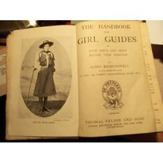 HOW GIRLS CAN HELP TO BUILD UP THE EMPIRE - THE HANDBOOK FOR GIRLS GUIDES: AGNES BADEN-POWELL AND SIR R. BADEN-POWELL: Amazon.com: Books