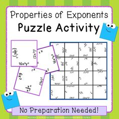 Students put together a puzzle while reviewing the properties of exponents. Great for partner work!
