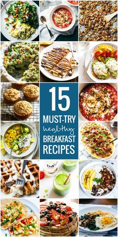 15 Must-Try Healthy Breakfasts - Simple fruit bowls, smoothies, muffins, and egg dishes to make the morning awesome!