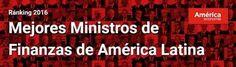Mejores Ministros de Finanzas de América Latina (Venezuela de último)