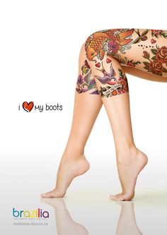 Brazilia Shoes: I Love My Boots, 1  Advertising Agency: Creative Factor, Durban, South Africa