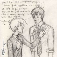 """Let's face it . Quote from """"A very Potter Senior Year"""" Draco and Ron by CaptBexx.deviantart.com on @DeviantArt"""