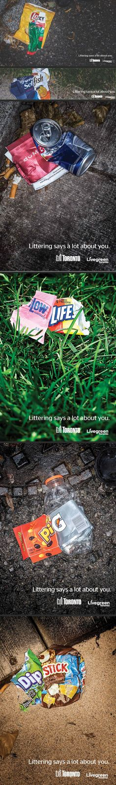 Littering says a lot about you. #funny