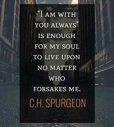 spurgeon quote | God is enough