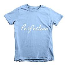 Perfection Short sleeve kids t-shirt