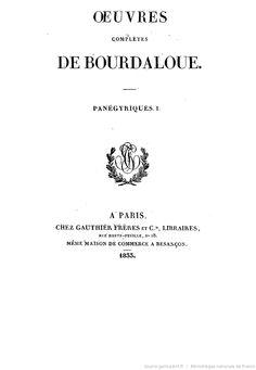 Oeuvres complètes de Bourdaloue. 12 / (précédées d'une notice sur la vie et les oeuvres de Bourdaloue, par J. Labouderie et de la préf. du P. Bretonneau)