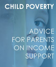 http://www.moneysavingspy.com/news/276922-Child-Poverty-Advice-for-Parents-on-Income-Support