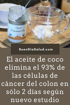El aceite de coco elimina el 93% de las células de cáncer del colon en sólo 2 días según nuevo estudio.  #Cancer   #CurarCancer   #CancerdeColon