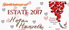 Romance and Fantasy for Cosmopolitan Girls: Segnalazione: Con il fuoco nel cuore di Megan Maxw...