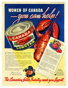 Women of Canada, you can help! The Canadian Lobster Industry needs your support ♦ WWII