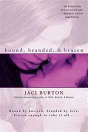bound branded and brazen  ...Think '50 Shades' on an Oklahoma ranch