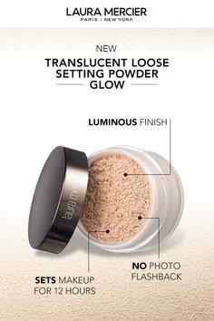 Set makeup and achieve a luminous finish with new Translucent Loose Setting Powder - Glow from Laura Mercier. Similar to the original formula you love, this is the last step in your makeup routine to set makeup for with a luminous finish. Best Powder Foundation, Drugstore Foundation, Makeup Foundation, Laura Mercier Powder, Mac Eyeshadow Dupes, Drugstore Makeup, Translucent Powder, Makeup Brands, Makeup Products