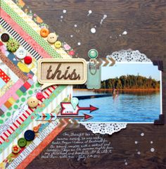 This. Layout was inspired by Paige Taylor Evans at Two Peas in a Bucket