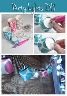Easy Homemade Party Lights- cute paper cups, a string of lights, scissors or Xacto knife is all you need!