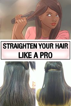 Straighten Your Hair Like a Pro You can say goodbye to dry, coarse and burnt hair if you learn to us Curly Hair Tips, Curly Hair Styles, Natural Hair Styles, Natural Beauty Tips, Health And Beauty Tips, Loose Hairstyles, Straight Hairstyles, Teen Hairstyles, Straightening Hair Tips
