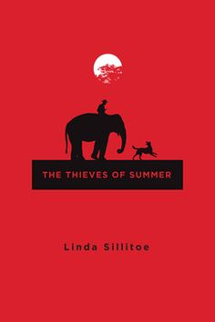 THE THIEVES OF SUMMER by Linda Sillitoe. Suspense. Set in Salt Lake City at the height of the Great Depression, a missing boy, the police officer investigating his disappearance, an elephant named Princess Alice, and her handler are all mixed up in a story of crime and suspense.