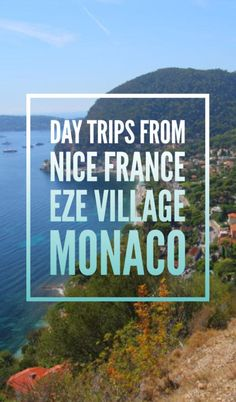 Day trips from Nice to Eze village and Monaco - how to get there, where to go, tips and tricks. Don't miss the story of our trips