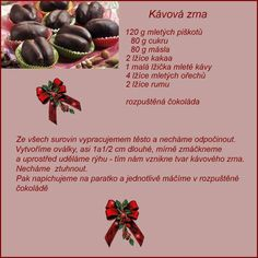Kávové zrná Christmas Candy, Christmas Baking, Christmas Cookies, Eat Me Drink Me, Food And Drink, Candy Recipes, Sweet Recipes, Vegetarian Recipes, Cooking Recipes