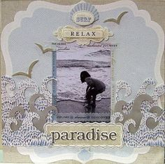 """top ten scrapbook pages from cha summer 2010 - scrapbook page layouts by top designers - """"paradise"""" from anna griffin"""