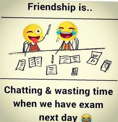 This really happened on my last day of tution .the next day maths public exam but on that day I was both the happiest and saddest person in the world 😣 Exam Quotes Funny, Exams Funny, Best Friend Quotes Funny, Friend Jokes, Funny School Jokes, Cute Funny Quotes, Some Funny Jokes, Really Funny Memes, Jokes Quotes