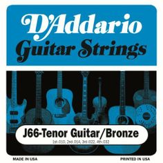 D'Addario J66 Custom Tenor Guitar Strings by D'Addario. $3.79. From the Manufacturer                D'Addario Tenor guitar strings are made specifically for steel string Tenor Guitars. J66 Tenor Guitar strings are made from Plain Steel and 80/20 Bronze wound strings which provide bright, projecting acoustic tone.80/20 Bronze, commonly referred to as brass, is the original acoustic string alloy selected by John D'Addario Sr. and John D'Angelico in the 1930s. 80/20 Bro...