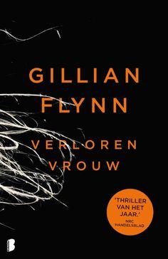 Thriller van het jaar 2013! #zomerlezen bij Polare Verloren Vrouw van Gillian Flynn prijs:12,50  ISBN:9789022566893