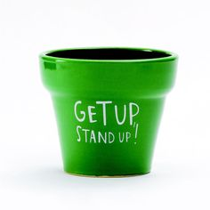 Get Up, Stand Up Plant Pot