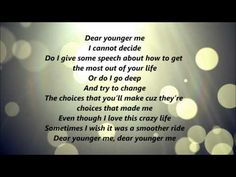 MercyMe - Dear Younger Me (Lyrics)Dear younger me Christian Rock Music, Christian Love, Christian Songs, More Lyrics, Me Too Lyrics, Meaningful Quotes, Inspirational Quotes, Love Songs, Hit Songs