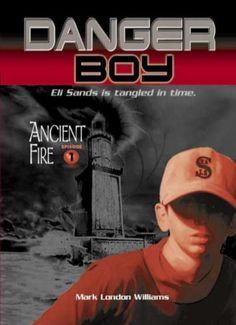 Danger Boy: Ancient Fire Episode 1 (Mark London Williams, 2004) Ex-Library book