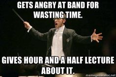 Gets angry at band for wasting time...gives hour and a half lecture about it.