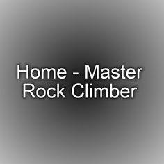 Home - Master Rock Climber